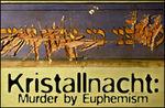 Kristallnacht Murder by Euphimism